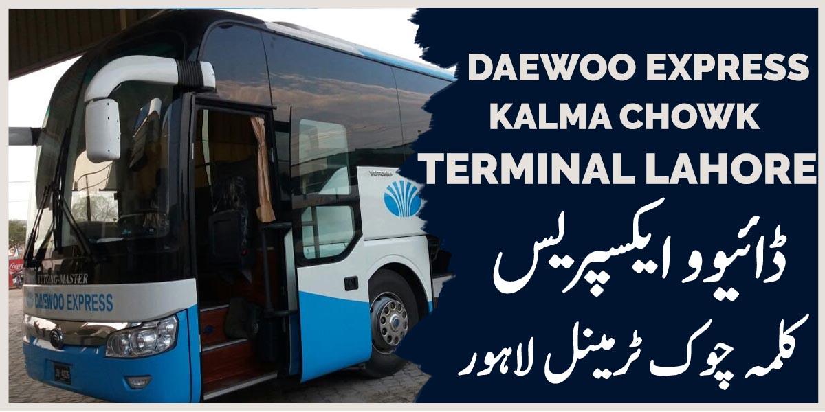 Daewoo Express Kalma Chowk Terminal Lahore