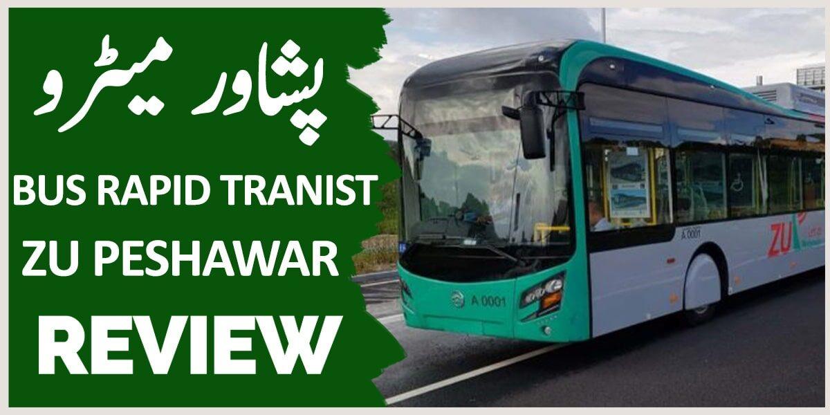 BRT PESHAWAR , PESHAWAR METRO BUS, ZU PESHAWAR
