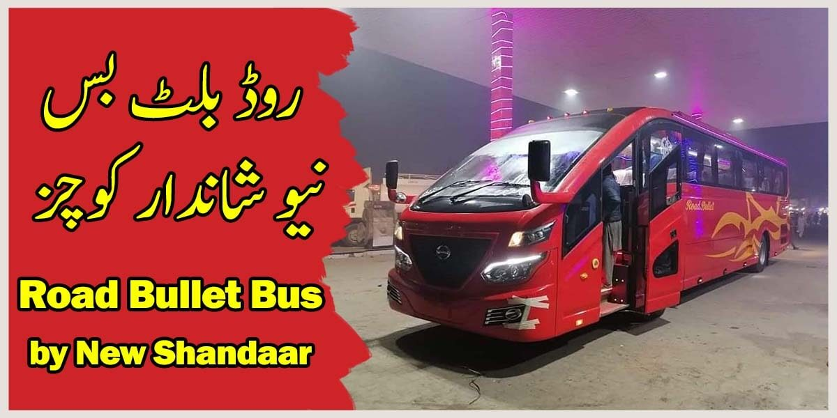 road bullet by new shandaar bus company
