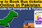 how to buy bus tickets online in Pakistan, complete guide for foreign travellers and tourists