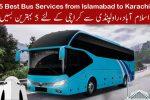 5 Best bus Services from Islamabad to Karachi to Islamabad, Rawalpindi