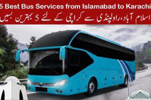 5 Best Bus Services from Islamabad/Rawalpindi to Karachi