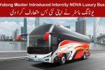 Yutong Master Introduced Intercity NOVA Luxury Bus in Pakistan